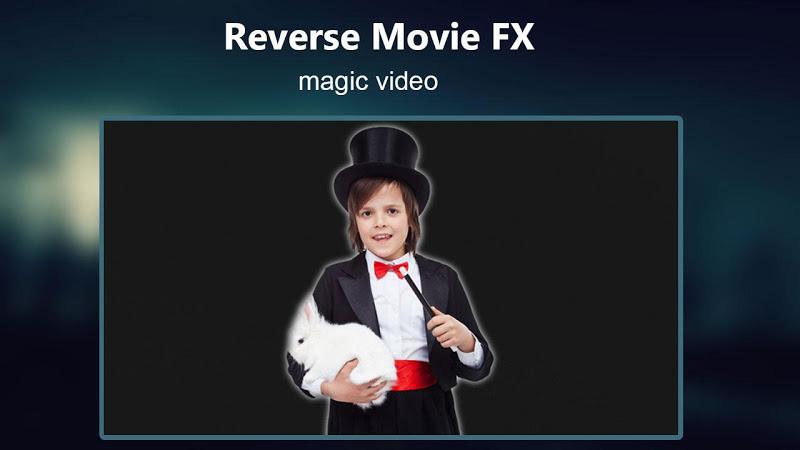 Reverse Movie FX - magic video Screenshot 7