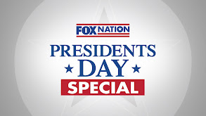 Fox Nation Presidents Day Special thumbnail