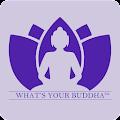 Whats Your Buddha