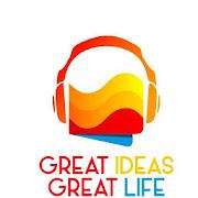 Great Ideas Great Life Book Summaries & AudioBooks