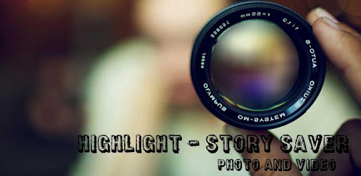 Photo, video, story and highlight saver for instagram