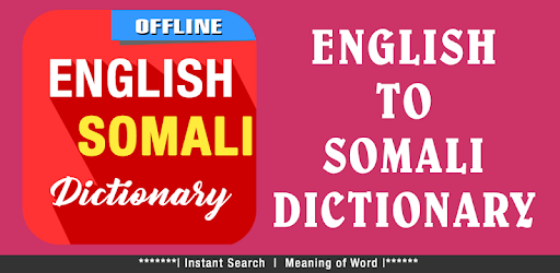 English To Somali Dictionary 1 33 0 (Android) - Download APK