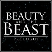 """Prologue (from """"Beauty and the Beast"""")"""