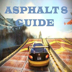 New Asphalt 8 Guide for PC and MAC