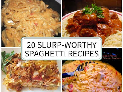 20 Slurp-Worthy Spaghetti Recipes