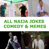 All Naija Jokes and Comedy