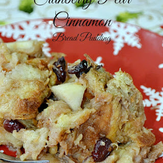 Cranberry Pear Cinnamon Bread Pudding