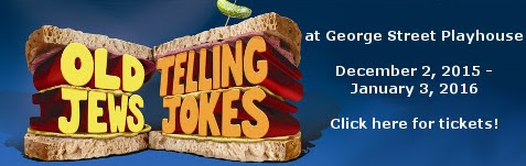 Buy tickets for Old Jews Telling Jokes at George Street Playhouse, December 2 through January 3.