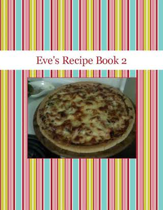 Eve's Recipe Book 2