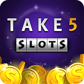 Take 5 Free Slots – Real Vegas Casino
