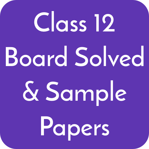 Class 12 CBSE Board Solved Papers & Sample Papers - Apps on
