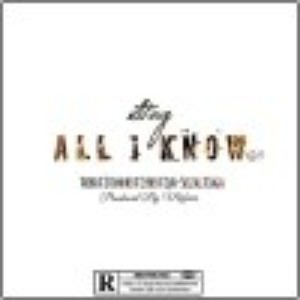 All I Know (Ft. Thibo, Cyber, Stonner, Jaga & JuhSeeZal)(Pro By Mafuno) Upload Your Music Free