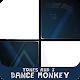 Dance Monkey Piano Tiles 🎹