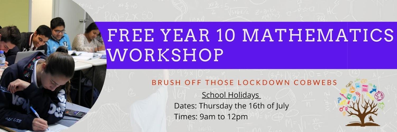 FREE Year 10 Maths Workshop