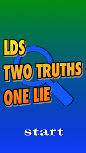 LDS Two Truths One Lie Free