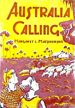 Photo: Australia Calling.  Margaret L. Macpherson (author), Dodd Mead, 1946.