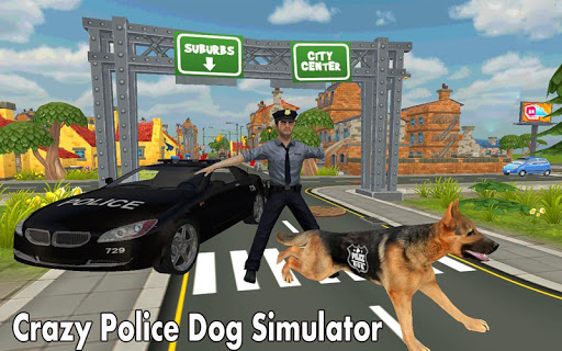Crazy Police Dog Simulator