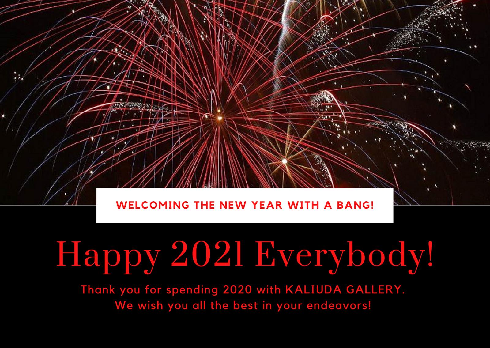Happy New Year 2021 Love, Kaliuda Gallery Bali & Team