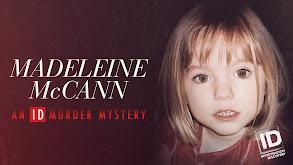 Madeleine McCann: An ID Murder Mystery thumbnail