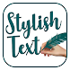 Stylish Text Maker - Fancy Text Generator