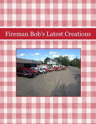Fireman Bob's Latest Creations