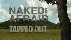 Naked and Afraid: Tapped Out thumbnail