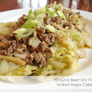 Ground Beef Stir Fry with Wilted Napa Cabbage.