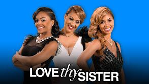 Love Thy Sister thumbnail