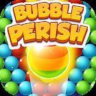 Bubble perish