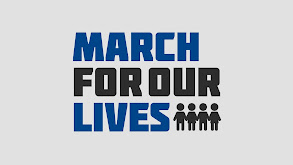 March for Our Lives thumbnail