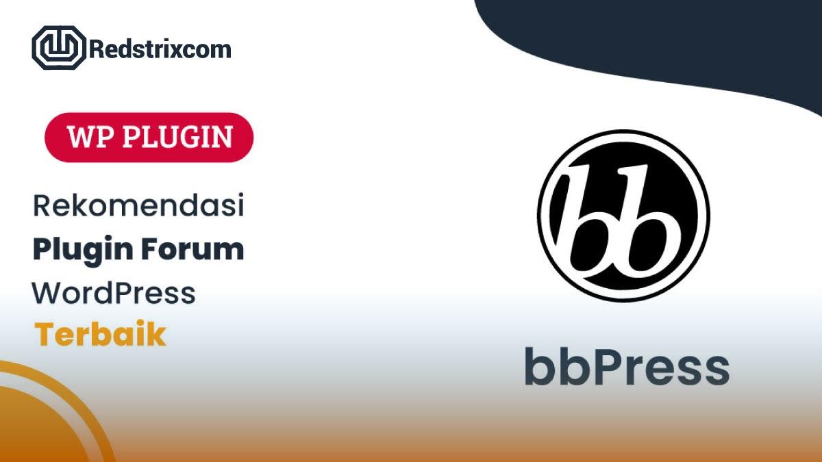 10+ Plugin Forum WordPress Terbaik dengan Fitur yang Lengkap Redstrixcom