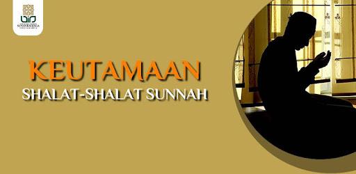 Shalat Sunnah, Yuk! Hadis Keutamaan Shalat Sunnah 1 1 0 (Android