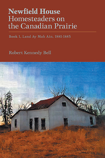 Newfield House, Homesteaders on the Canadian Prairie cover