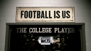 College Football 150 - Football Is US: The College Player thumbnail