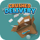 Download Crushed Delivery For PC Windows and Mac