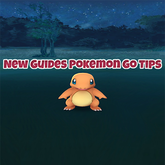 New Guides Pokemon Go Tips