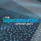 The Superannuation Opportunity