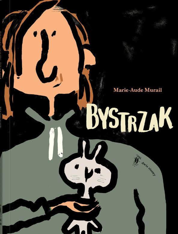 Marie-Aude Murail, Bystrzak