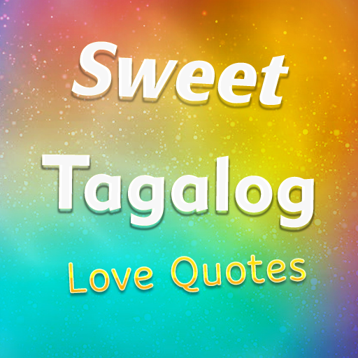 Sweet Tagalog Love Quotes By Thmortek Google Play United States