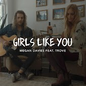 Girls Like You (feat. Trove)