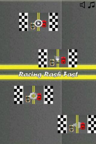Racing Rash Fast