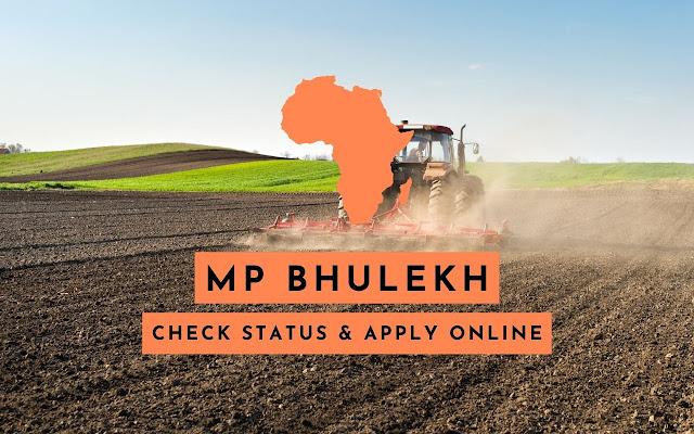 MP Bhulekh : Register Online & Check Status