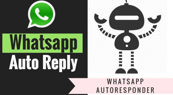 Risposte automatiche su WhatsApp con Android