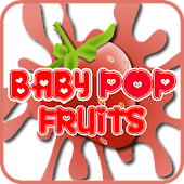 Baby Pop Fruits