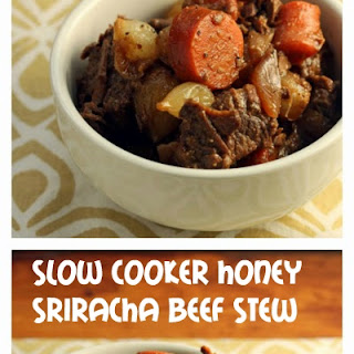 Slow cooker honey Sriracha beef stew