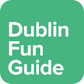 Dublin Fun Guide