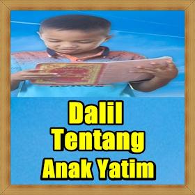 Dalil / Dasar Tentang Anak Yatim