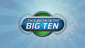 This Week in the B1G thumbnail