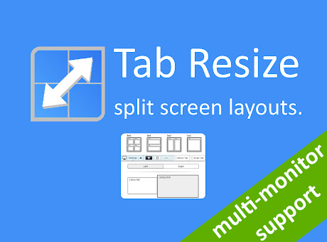 Tab Resize - split screen layouts