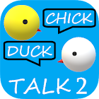 Chick Duck Talk 2 (Instant 2way Voice Translator) icon